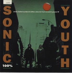 """Sonic Youth - """"100%"""""""