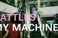 "Battles – ""My Machines"" Video"