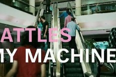 "Battles - ""My Machine Video"""