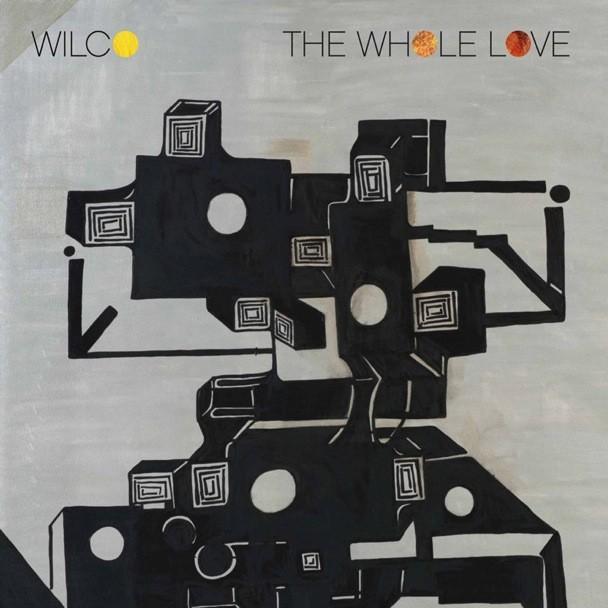 Wilco - 'The Whole Love'