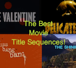 The 10 Best Movie Opening Title Sequences