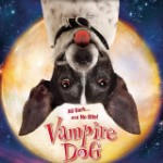 There&#8217;s Something Wrong With The <em>Vampire Dog</em> Poster