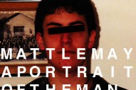 "Matt LeMay – ""A Portrait Of The Man"" & ""What Would Change"""