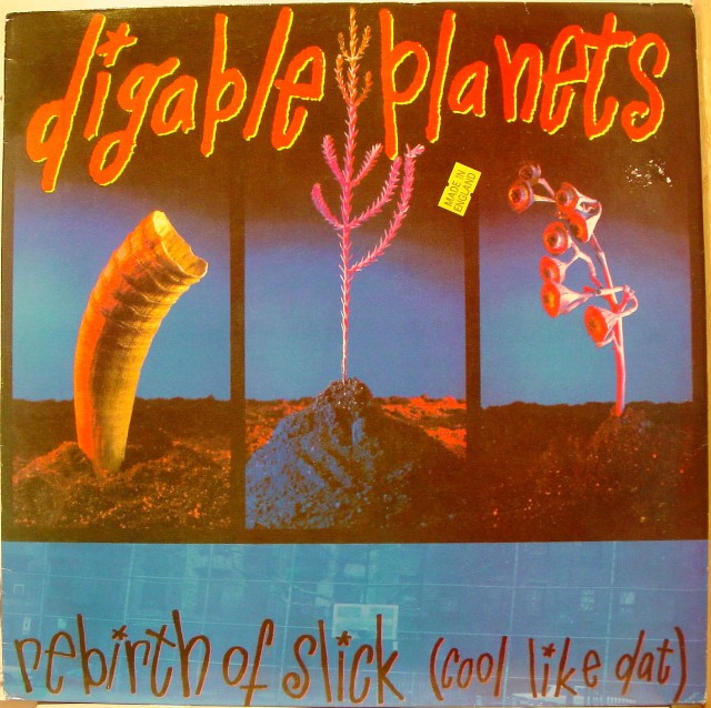 "Digable Planets - ""Rebirth Of Slick"""