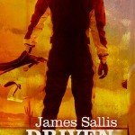 <em>Drive</em> Author James Sallis Is Writing A Sequel (And So Am I)