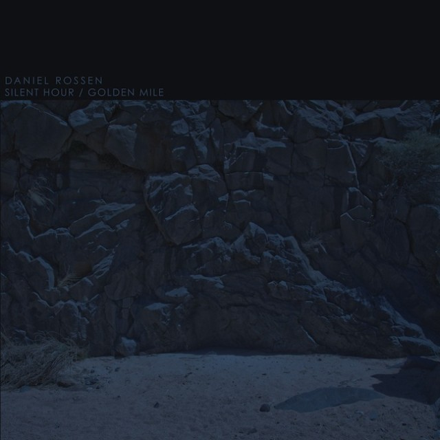 Daniel Rossen - Silent Hour Golden Mile