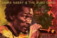 "Janka Nabay & The Bubu Gang – ""Eh Mane Ah"""