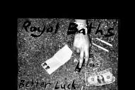 "Royal Baths – ""Faster, Harder"""