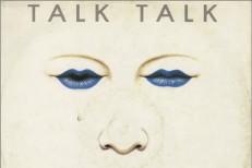 """Talk Talk - """"Talk Talk"""""""