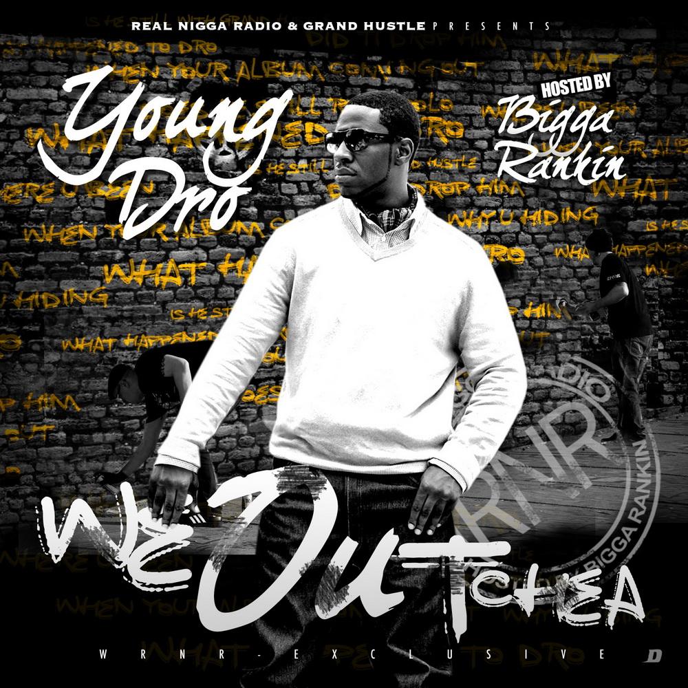 Download Young Dro <em>We Outchea</em> Mixtape