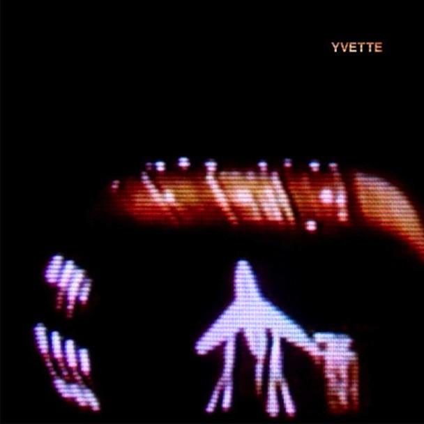 """Yvette - """"Erosion"""""""