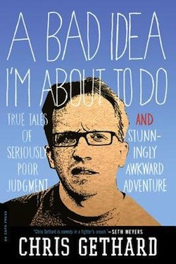 chris_gethard_bad_idea