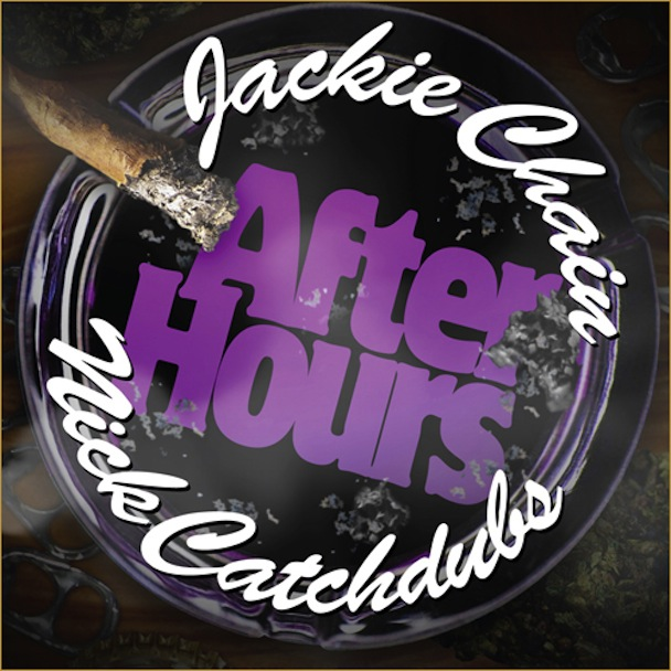Jackie Chain - After Hours