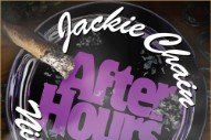 Download Jackie Chain <em>After Hours</em> Mixtape