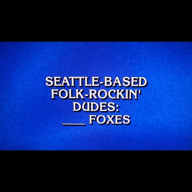 Jeopardy: ______Foxes