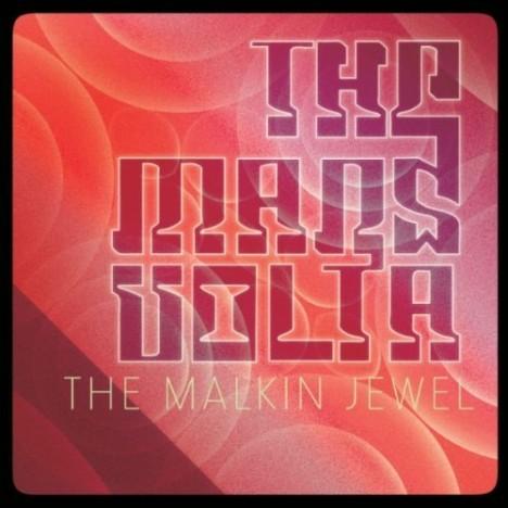 """The Mars Volta – """"The Malkin Jewel"""""""