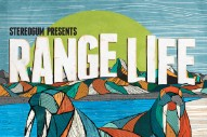 Stereogum Range Life 2012 Preview & Mix