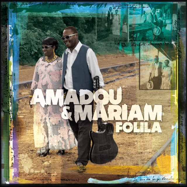 Amadou And Mariam - Folila