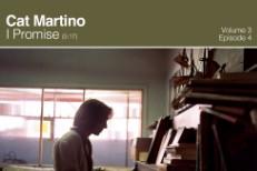 "Cat Martino - ""I Promise"""