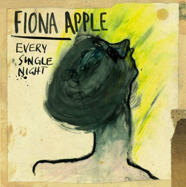 "Fiona Apple - ""Every Single Night"""