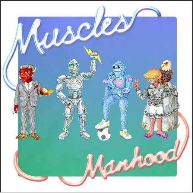 Muscles - Manhood