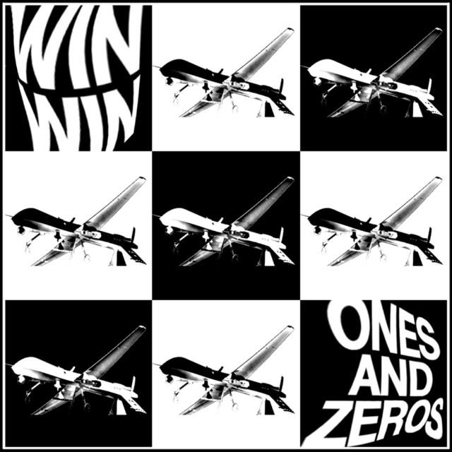 Win Win - Ones And Zeros