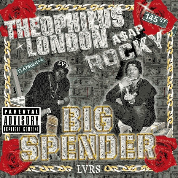 "Theophilus London & ASAP Rocky - ""Big Spender"""