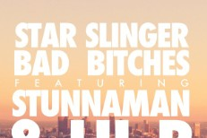 "Star Slinger – ""Bad Bitches"" (Feat. Stunnaman & Lil B)"