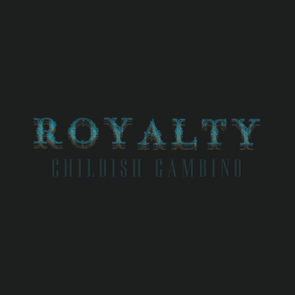 Mixtape Of The Week: Childish Gambino <em>Royalty</em>