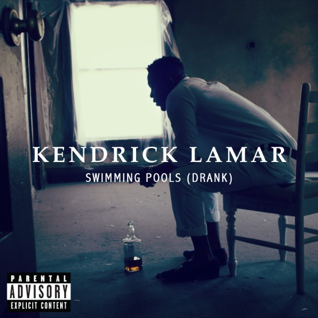 "Kendrick Lamar - ""Swimming Pools (Drank)"""