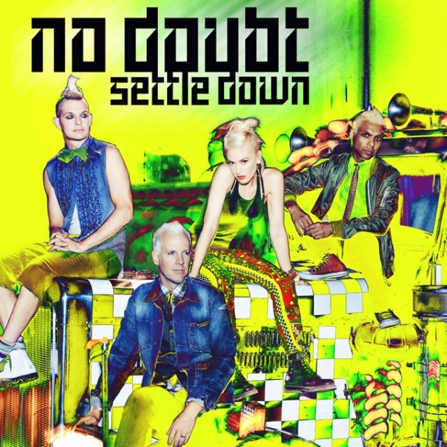 """No Doubt - """"Settle Down"""""""
