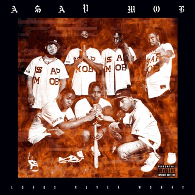 A$AP Mob - Lord$ Never Worry