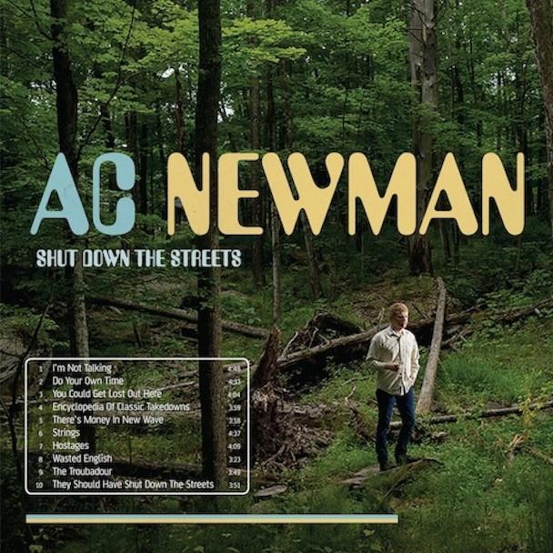 A.C. Newman - Shut Down The Streets