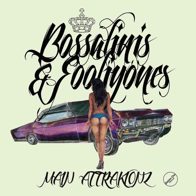 Main Attrakionz - Bossalinis & Folliyones