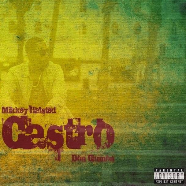 Mikkey Halsted - Castro