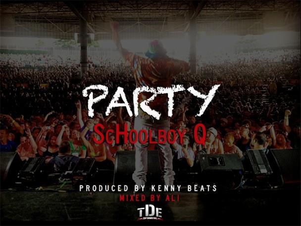 """Schoolboy Q - """"Party"""""""