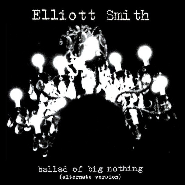 Elliott Smith - Ballad Of Big Nothing Alternate Version