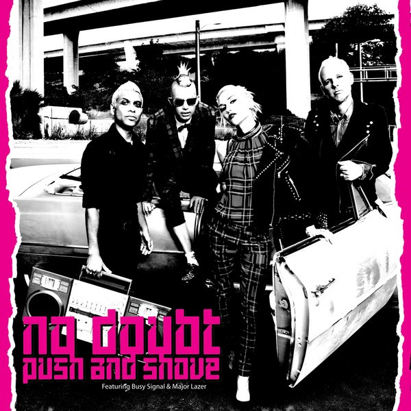 "No Doubt - ""Push And Shove"""
