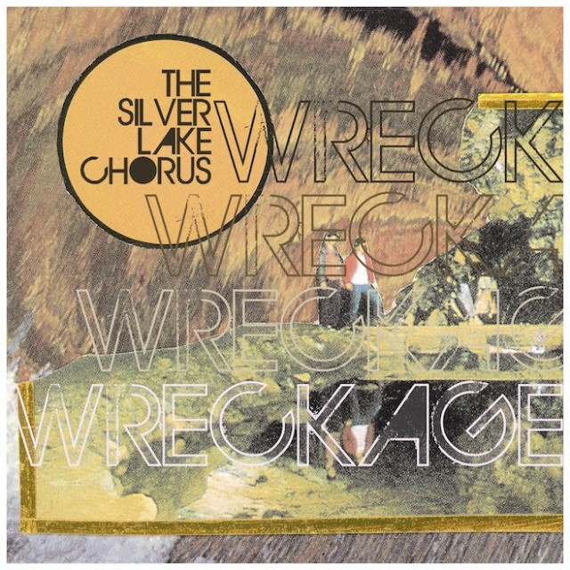 Silver Lake Chorus - Wreckage EP