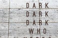 Dark Dark Dark - Who Needs Who