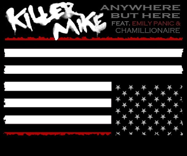 """Killer Mike - """"Anywhere But Here"""""""