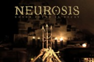 Neurosis <em>Honor Found In Decay</em> Trailer