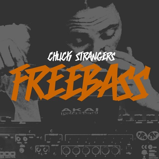 Chuck Strangers - Freebass