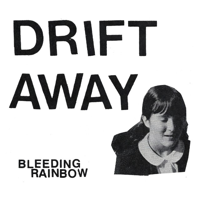 "Bleeding Rainbow - ""Drift Away"""