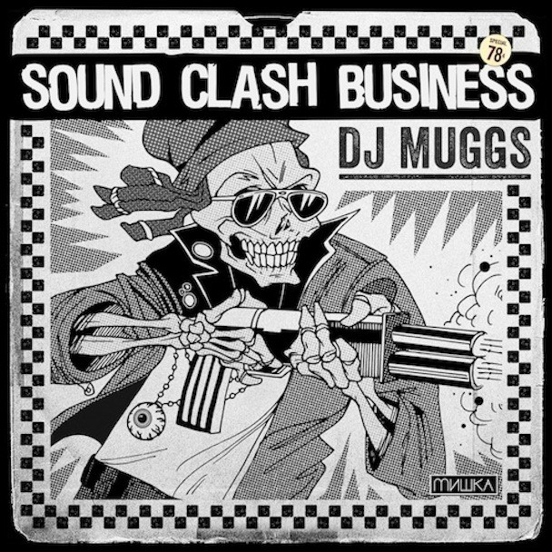 DJ Muggs - Sound Clash Business