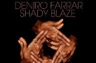 Download Deniro Farrar &#038; Shady Blaze <em>Kill Or Be Killed</em> Mixtape