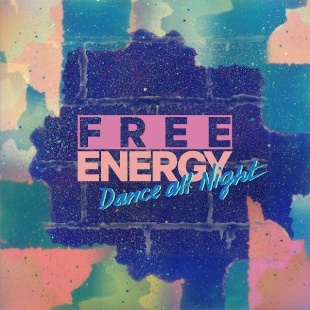 "Free Energy - ""Dance All Night"""