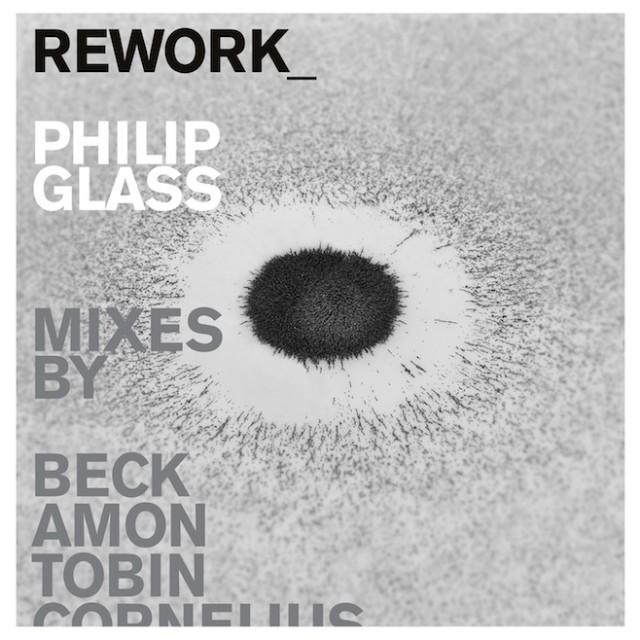 Philip Glass - Rework