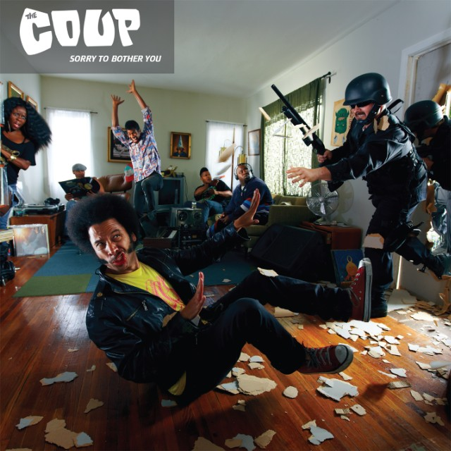 """The Coup - """"Sorry To Bother You"""""""