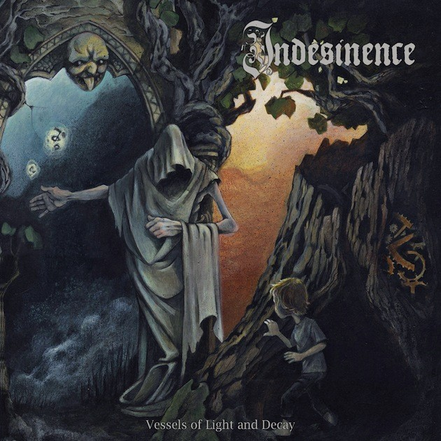 Indesinence - Vessels Of Light And Decay